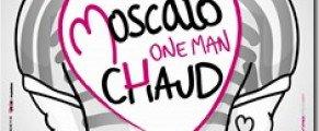 Moscato fait son One Man Chaud à l'Olympia lundi 24 avril