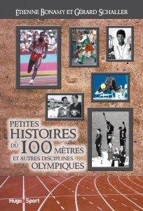 Petites histoires du 100 mètres et autres disciplines olympiques dans À Lire Couv_Petiteshistoiresdu100m-204x300