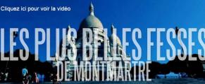 Qui aura les plus belles fesses de Montmartre?
