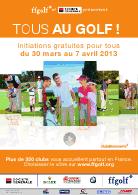 XIIIème édition de Tous Au Golf du 30 mars au 7 avril 2013  dans Bons Plans viewer