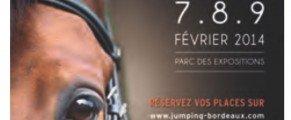 Jumping International de Bordeaux, du 7 au 9 février 2014. De très riches heures en perspective !