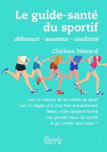 Le Guide Santé du Sportif aux éditions Dangles