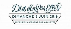 2 DOSSARDS À GAGNER pour le 10km Pour Elles (dimanche 5 juin)