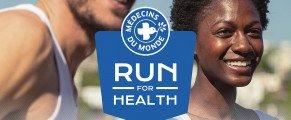 RUN FOR HEALTH Courir n'a jamais été aussi bon pour la santé