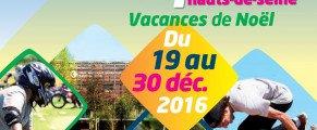 VACAN'SPORTS HAUTS-DE-SEINE NOËL 2016 Des activités sportives gratuites pour les 6-17 ans Du lundi 19 au vendredi 30 décembre