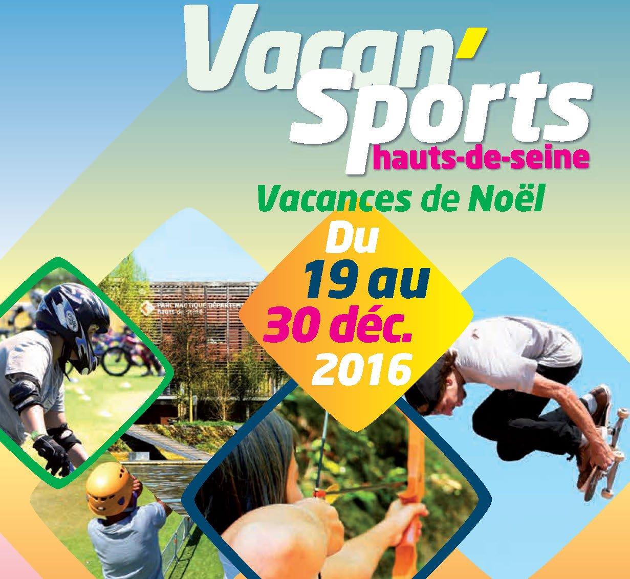 Vacan sports hauts de seine no l 2016 des activit s sportives gratuites pour les 6 17 ans du - Vacances de noel 2016 dates ...